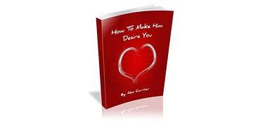 Make Him Desire You Review - $47 By Alex Carter + VIP Bonus