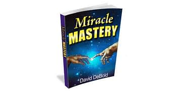 Miracle Mastery Review- Genuine Opinion of David Debold's Book ...