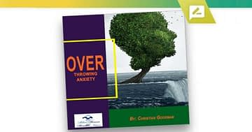 Overthrowing Anxiety Review – The Best System To Reduce Anxiety?